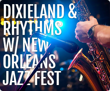 Dixieland and Rhythms with New Orleans Jazz Fest